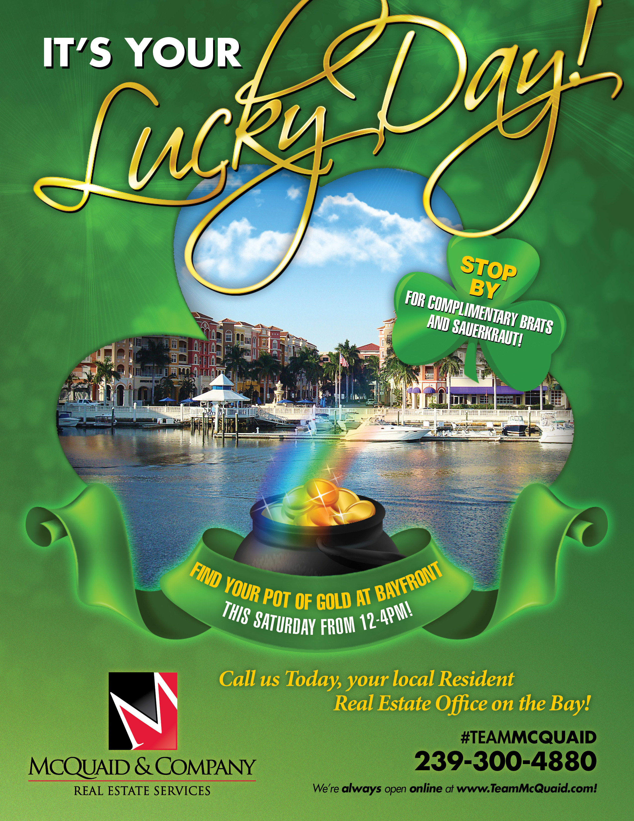 Find Your Pot of Gold at Bayfront!